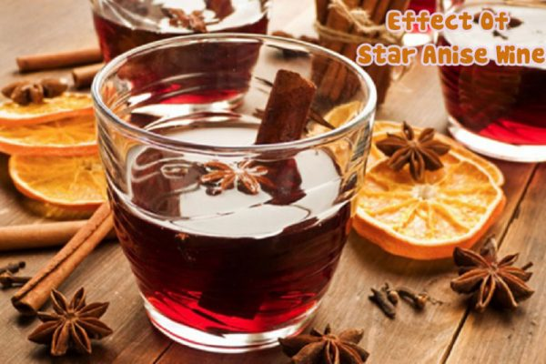 effect of star anise wine
